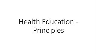 Principles Of Health Education - PSM