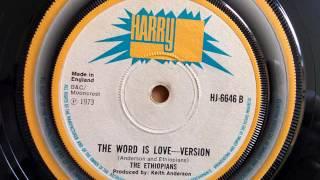THE WORD IS LOVE / VERSION - Ethiopians.