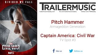 Captain America: Civil War - TV Spot #3 Music (Pitch Hammer - Armageddon Generation)