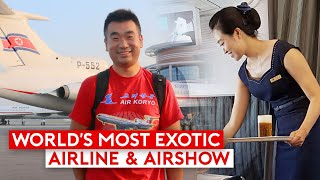 World's Most Exotic Airline & AirShow – Air Koryo and Wonsan AirShow
