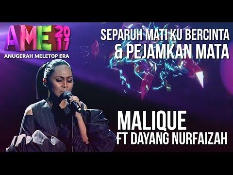 Anugerah Meletop Era 2017 Malique Ft Dayang Nurfaizah Ame2017