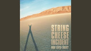 The String Cheese Incident - Silence in Your Head
