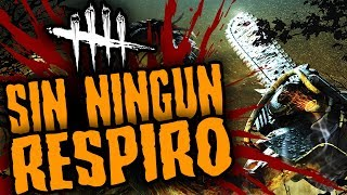 DEAD BY DAYLIGHT - SIN NINGUN RESPIRO - GAMEPLAY ESPAÑOL