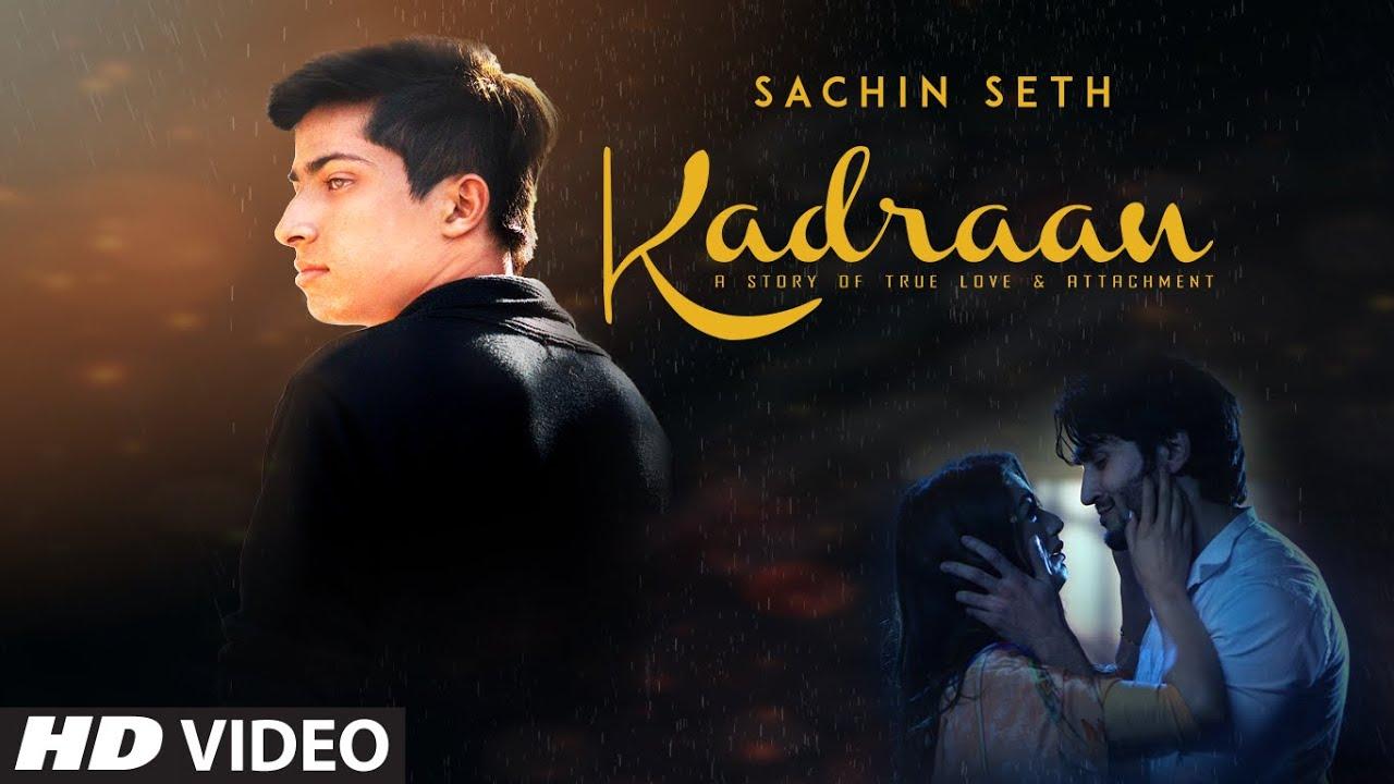 Kadraan Lyrics - Sachin Seth