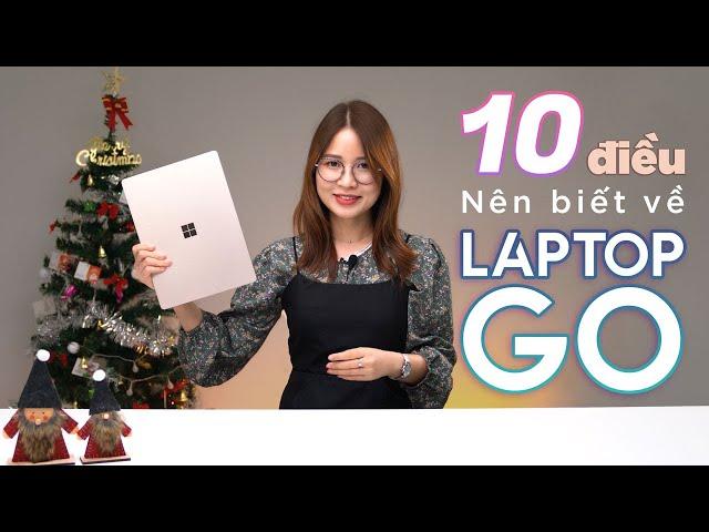 10 điều bạn  nên biết trước khi mua Surface Laptop Go