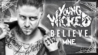 """Young Wicked - """"Believe"""""""