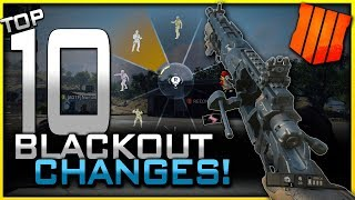 Top 10 Blackout Changes From Beta to Launch! (Black Ops 4 Early Gameplay!)