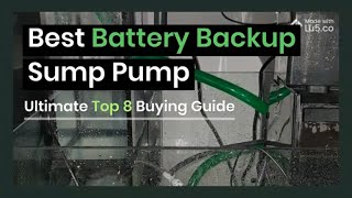 Best Battery Backup Sump Pump System 🌊   Ultimate Top 8 Buying Guide and Reviews (2020)