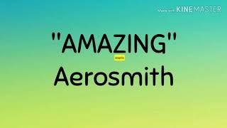 "Video thumbnail of ""AMAZING - Aerosmith (Lyrics)"""