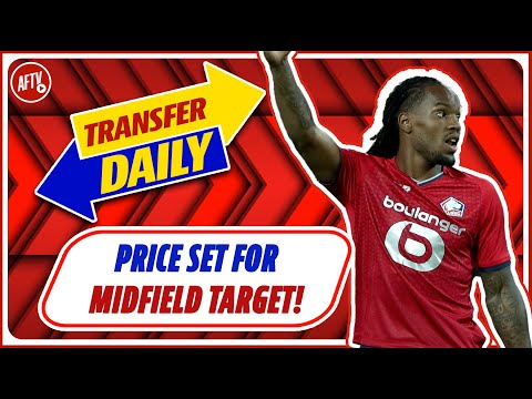Price Set For Midfield Target Renato Sanches!   AFTV Transfer Daily