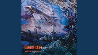 Brainticket Blues