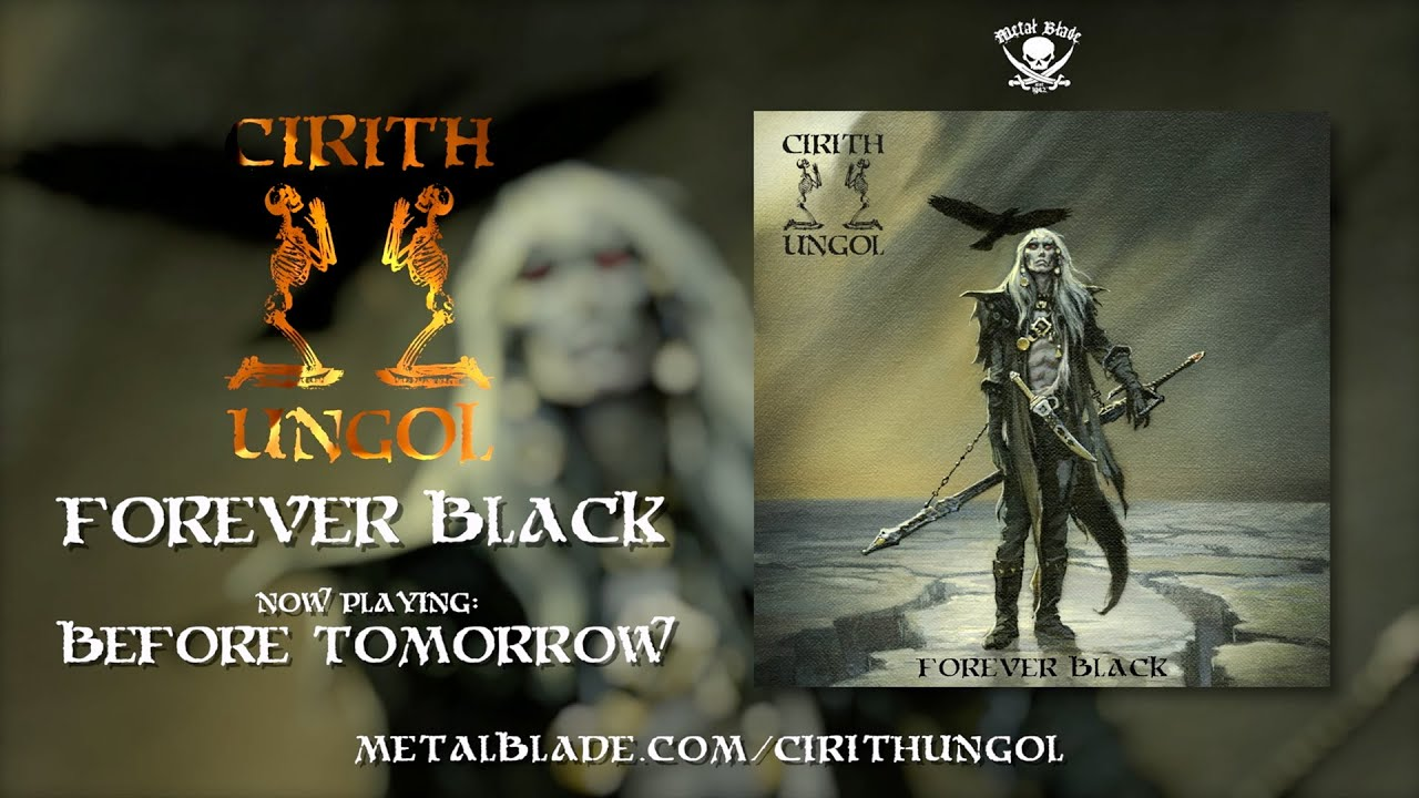 CIRITH UNGOL - Before tomorrow