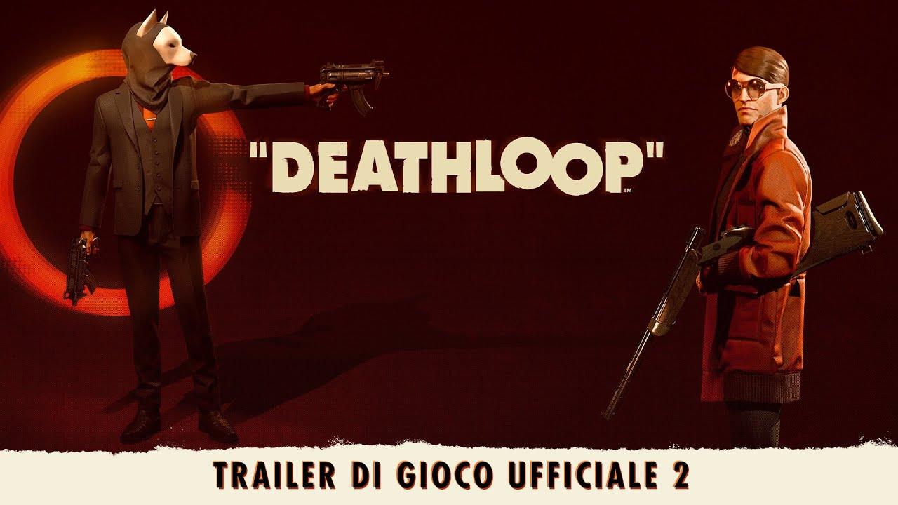 DEATHLOOP - Trailer di gioco ufficiale 2: Due al prezzo di uno