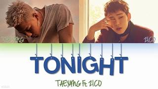 Taeyang Ft. Zico - Tonight