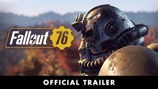 Fallout 76 – Official Trailer