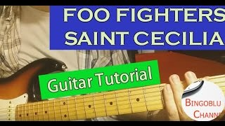 Foo Fighters - Saint Cecilia - Guitar Cover Tutorial Chords and Solo