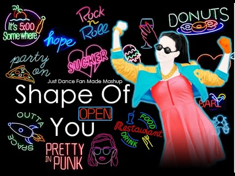 Shape Of You | Just Dance Fan Made Mashup Mp3