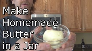 How to Make Butter in a Jar - Homemade Butter