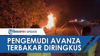 Video Sempat Viral, Sosok Pengemudi Avanza yang Terbakar di Tol dan Lakukan Tabrak Lari Ditangkap