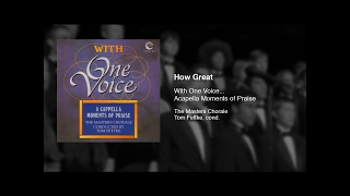 How Great - The Masters Chorale - Tom Fettke