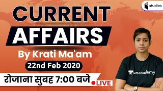 7:00 AM - Daily Current Affairs 2020 Analysis By Krati Ma'am | 22nd February 2020