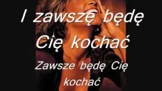 Whitney Houston I Will Always Love You Tłumaczenie Polskie