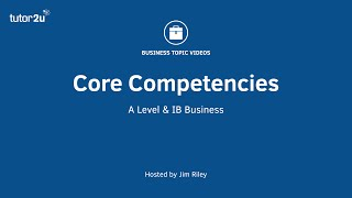 Business Strategy - Core Competencies