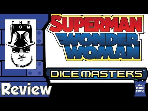 DC Dice Masters: Superman and Wonder Woman Starter Set Review - with Tom Vasel