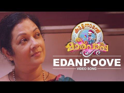 Edanpoove Song - Kuttanadan Marpappa