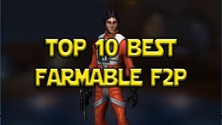Star Wars: Galaxy Of Heroes - Top 10 Best Free To Play Farmable Heroes