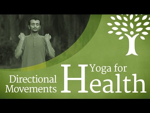 Video Yoga For Health: Directional Movements