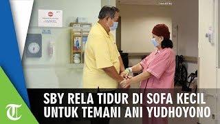 SBY Rela Tidur di Sofa kecil untuk Temani Ani Yudhoyono
