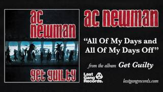 A.C. Newman - All of My Days and All of My Days Off
