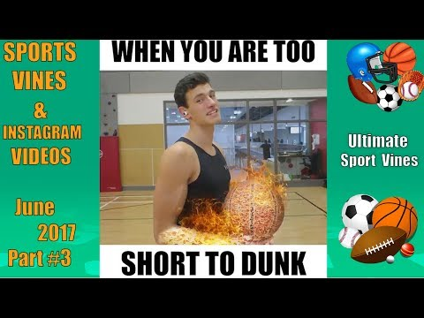 The BEST Sports Vines of June 2017 (Part 3) | With Titles