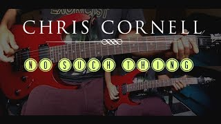 Chris Cornell - No Such Thing guitar cover by Edu Matu [R.I.P]