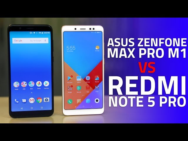 Redmi Note 5 Pro vs ZenFone Max Pro M1: Which One Should You