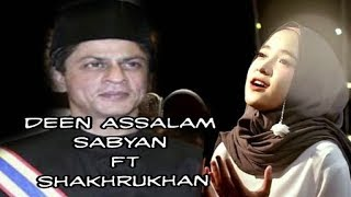 DEEN ASSALAM SABYAN || BACKGROUND FILM : MY NAME IS KHAN ||SHAKHRUKHAN