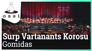 Surp Vartanants Korosu / Gomidas