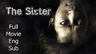 Thai Horror Movie  The Sister English Subtitle Full Thai Movie
