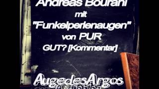 """Andreas Bourani mit """"Funkelperlenaugen"""" von PUR GUT? [Kommentar]"""