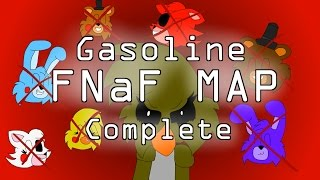 Gasoline FNaF MAP [COMPLETE]
