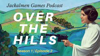 Jackalmen Games Ep 2 - Over the Hills