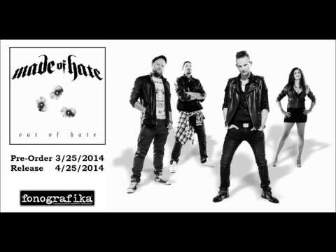 Made Of Hate - My, Myself (2014) PREMIERE 26 APRIL 2014