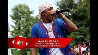 Worth It   YK Osiris Live @ Centennial Olympic Park For Birthday Bash Atl 2019 Block Party