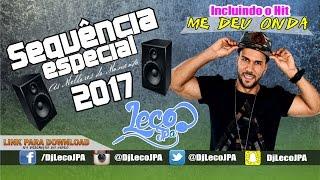 SEQUENCIA ESPECIAL Nº 08 ( AS MELHORES DO MOMENTO 2017  )