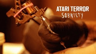 Video ATARI TERROR - SOBRIETY (Official tutorial)
