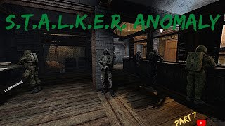 Stalker Anomaly Gameplay Part 7