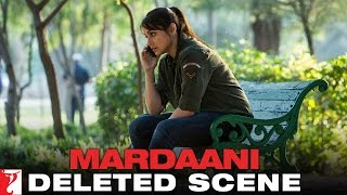 Deleted Scene:10 | Mardaani | Shivani Calls Bikram From Delhi | Rani Mukerji