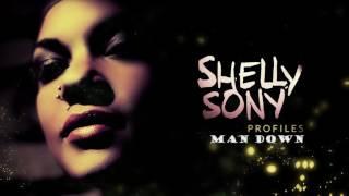 Man Down - Rihanna´s song - Shelly Sony