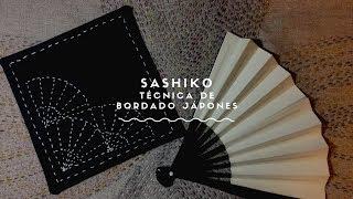 SASHIKO TÉCNICA DE BORDADO JAPONES TUTORIAL 🇯🇵